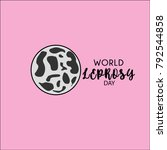 world leprosy day. leprosy...   Shutterstock .eps vector #792544858
