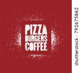 pizza  burgers  coffee.... | Shutterstock .eps vector #792675862