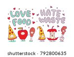 love food and hate waste... | Shutterstock .eps vector #792800635