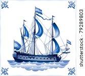 ship on the blue dutch tile 4 ...   Shutterstock .eps vector #79289803