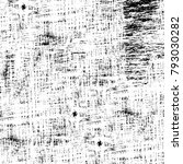 grunge texture. black and white ... | Shutterstock . vector #793030282