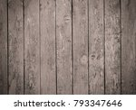 old peeling grey painted wood... | Shutterstock . vector #793347646