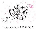 vector hand lettering valentine'... | Shutterstock .eps vector #793362418