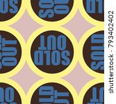 sold out seamless pattern with... | Shutterstock .eps vector #793402402
