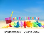 happy birthday candles and... | Shutterstock . vector #793452052