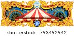 carnival banner circus template.... | Shutterstock .eps vector #793492942