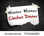 winner winner chicken dinner | Shutterstock . vector #793500085