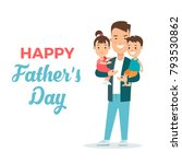 happy father's day greeting... | Shutterstock .eps vector #793530862