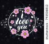 i love you template for banner... | Shutterstock .eps vector #793538812