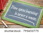 time spent learning in never a... | Shutterstock . vector #793653775