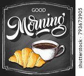 hand lettering good morning on... | Shutterstock .eps vector #793673905