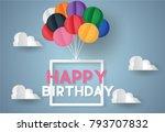 happy birthday concept... | Shutterstock .eps vector #793707832