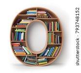 letter o. alphabet in the form... | Shutterstock . vector #793748152