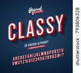 'classy' vintage 3d sans serif... | Shutterstock .eps vector #793806328