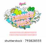 'summer vibes' vintage bright... | Shutterstock .eps vector #793828555