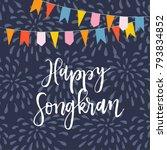 happy songkran greeting card... | Shutterstock .eps vector #793834852