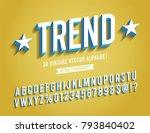 slanted vintage 3d sans serif... | Shutterstock .eps vector #793840402
