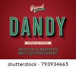 """dandy"" vintage 3d alphabet.... | Shutterstock .eps vector #793934665"