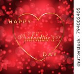valentine's day background with ... | Shutterstock .eps vector #794002405