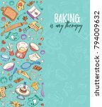 baking is my therapy. baking... | Shutterstock .eps vector #794009632