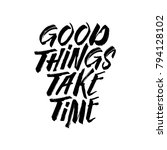 good things take time... | Shutterstock .eps vector #794128102