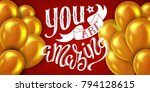 you are amazing poster with... | Shutterstock .eps vector #794128615