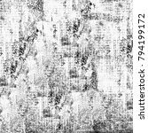 texture grunge monochrome.... | Shutterstock . vector #794199172