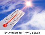 the thermometer on the... | Shutterstock . vector #794211685