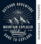 Mountain illustration, outdoor adventure . Vector graphic for t shirt and other uses. | Shutterstock vector #794243392