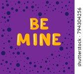 be mine. cartoon bubble... | Shutterstock .eps vector #794304256