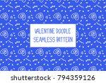 valentine doodle pattern.... | Shutterstock .eps vector #794359126