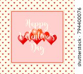 valentines day background.... | Shutterstock .eps vector #794400076