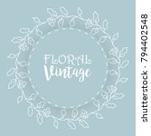 floral background  vintage... | Shutterstock .eps vector #794402548