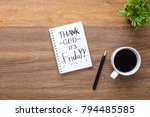 notebook with thank god it's... | Shutterstock . vector #794485585
