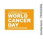 word cancer day illustration... | Shutterstock .eps vector #794533306