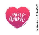 mon amour hand lettering phrase.... | Shutterstock .eps vector #794649832