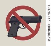 gun laws  no hand gun ban... | Shutterstock .eps vector #794707546