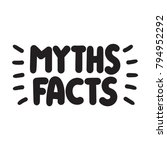 myths facts. vector hand drawn... | Shutterstock .eps vector #794952292