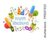 happy birthday greeting card... | Shutterstock .eps vector #795037315
