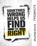 sometimes wrong helps us find... | Shutterstock .eps vector #795089275