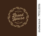 bakery logo. bread shop emblem. ...   Shutterstock .eps vector #795113356