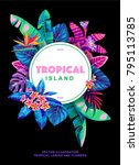 tropical poster with palm... | Shutterstock .eps vector #795113785