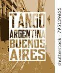 urban art. argentina. buenos... | Shutterstock . vector #795129625