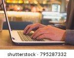 a closeup of businessman using... | Shutterstock . vector #795287332