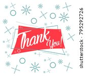thank you  beautiful greeting... | Shutterstock .eps vector #795292726