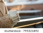 female hands in white mittens... | Shutterstock . vector #795321892