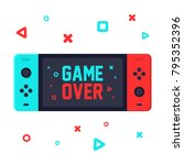 gaming concept. game over on... | Shutterstock .eps vector #795352396