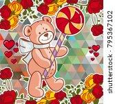 cute teddy bear on a mosaic... | Shutterstock .eps vector #795367102