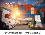 logistics and transportation of ...   Shutterstock . vector #795385552