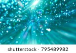 abstract bright neon motion... | Shutterstock . vector #795489982